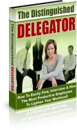 The Distinguished Delegator Private Label Rights