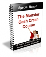 The Monster Cash Crash Course Private Label Rights