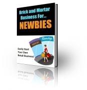 Brick And Mortar Business For Newbies Private Label Rights