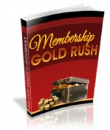 Membership Gold Rush Private Label Rights