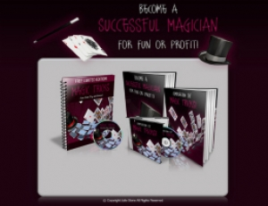 Become A Successful Magician For Fun Or Profit!