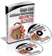 High End Affiliate Marketing Secrets Private Label Rights
