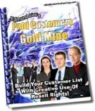 Paid Customers Gold Mine Private Label Rights