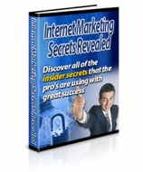 Internet Marketing Secrets Revealed Private Label Rights