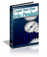 Create Your Own Info Product Private Label Rights