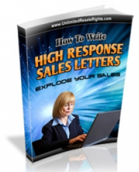 How To Write High Response Sales Letters