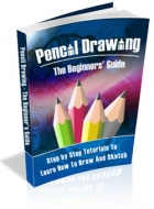 Pencil Drawing - The Beginners' Guide Private Label Rights