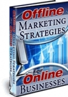 Offline Marketing Strategies For Online Businesses Private Label Rights