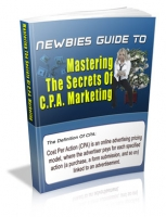 Newbies Guide To Mastering The Secrets Of C.P.A. Marketing Private Label Rights