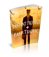 Instant Product + Fast Traffic Private Label Rights