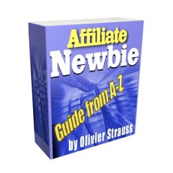 Affiliate Newbie Guide From A-Z