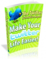 The Twitter Automation Report Private Label Rights