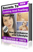 Secrets to Looking and Feeling Younger Private Label Rights