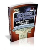 Newbies University - Online Profit Training Private Label Rights