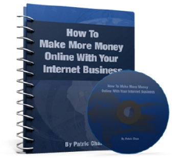 How To Make More Money Online With Your Internet Business