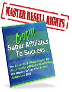 Copy Super Affiliates To Success