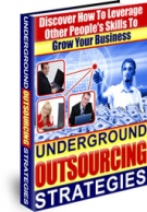 Underground Outsourcing Strategies Private Label Rights
