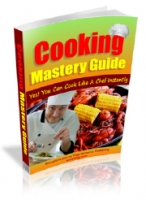 Cooking Mastery Guide Private Label Rights