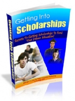 Getting Into Scholarships Private Label Rights