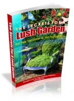 The Secrets For A Lush Garden Private Label Rights