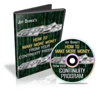 How To Make More Money From Your Continuity Program