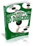 Making Money With CD Duplication Private Label Rights