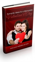 Romantic Ideas For A Memorable Valentine's Day Private Label Rights