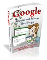 Google Adwords and Adsense Made Simple Private Label Rights
