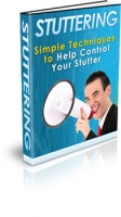 Stuttering - Simple Techniques to Help Control Your Stutter Private Label Rights