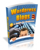 Wordpress Blogs - A Guide For Begineers Private Label Rights