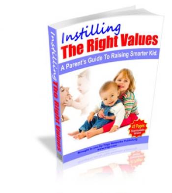 Instilling The Right Values