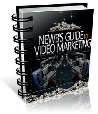 Newb's Guide To Video Marketing