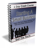Starting A Small Business - 6 Day Crash Course Private Label Rights