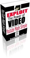 Exploit The Power Of Video - YouTube Made Simple Private Label Rights