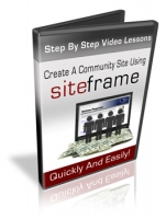 Create A Community Site Using Siteframe Private Label Rights