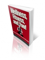 Wellness, Fitness, and You! Private Label Rights