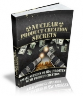 Nuclear Product Creation Secrets Private Label Rights