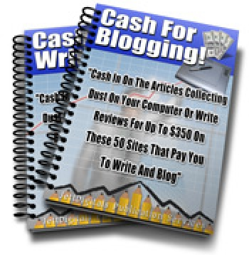 Cash For Blogging and Writing!