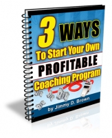 3 Ways To Start Your Own Profitable Coaching Program Private Label Rights