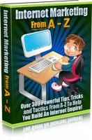 Internet Marketing From A-Z Private Label Rights