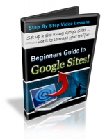 Beginners Guide To Google Sites! Private Label Rights