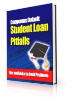 Dangerous Default Student Loan Pitfalls Private Label Rights