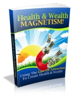 Health & Wealth Magnetism! Private Label Rights