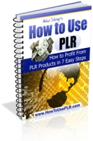 How To Use PLR Private Label Rights