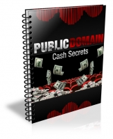 Public Domain Cash Secrets Private Label Rights