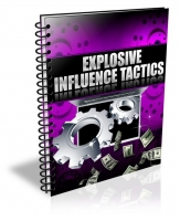 Explosive Influence Tactics Private Label Rights