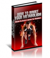 How To Boost Your Metabolism - Discover the Secrets to Increase Your Metabolism! Private Label Rights