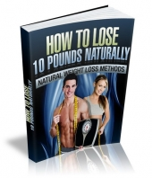 How To Lose 10 Pounds Naturally Private Label Rights