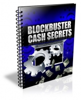 Blockbuster Cash Secrets Private Label Rights