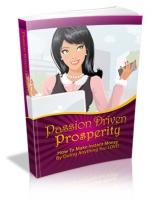 Passion Driven Prosperity Private Label Rights